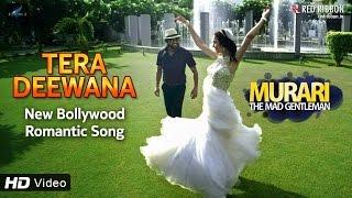 Tera Deewana - Murari (2016) | New Hindi Songs 2016 Hits | Latest Bollywood Movie Songs | Red Ribbon