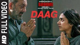 Daag Full Video Song | Bhoomi 2017 | Sanjay Dutt, Aditi Rao Hydari | Sukhwinder Singh | Sachin - Jig
