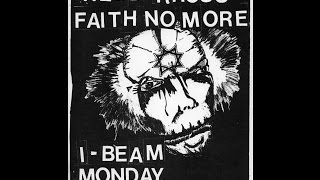 FAITH NO MORE - Live at The I-Beam (1986)