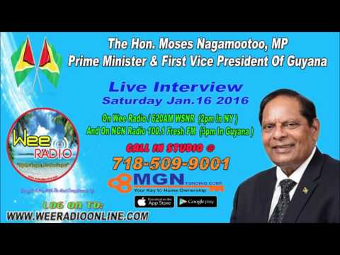 The Hon  Moses Nagamootoo Live Interview On Wee Radio On Jan.16th 2016