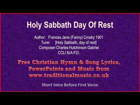 Holy Sabbath, Day Of Rest - Hymn Lyrics & Music