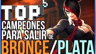 TOP 5(cinco) Campeones para salir de Bronce/Plata