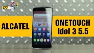 ALCATEL ONETOUCH Idol 3 5.5 (6045K) – обзор смартфона
