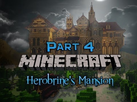 Minecraft: Herobrine's Mansion Adventure Map! (No Mods Required! 1.4) Part 4