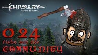 SgtRumpel zockt CHIVALRY mit der Community 024 [deutsch] [720p]