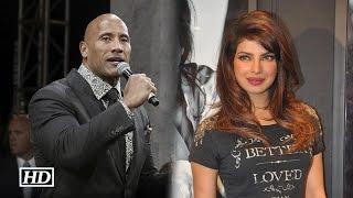 The Rock Comments On Priyanka Chopra