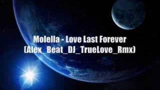 Molella - Love Last Forever (Alex Beat TrueLove Remix)