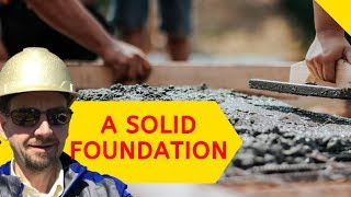 Building Your Foundation ‐ Footings and Foundation Construction - Home Building 101