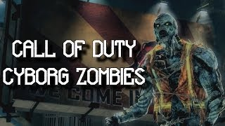 Call Of Duty: Cyborg Zombies!