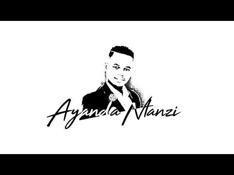Ayanda Ntanzi: uyabathwala