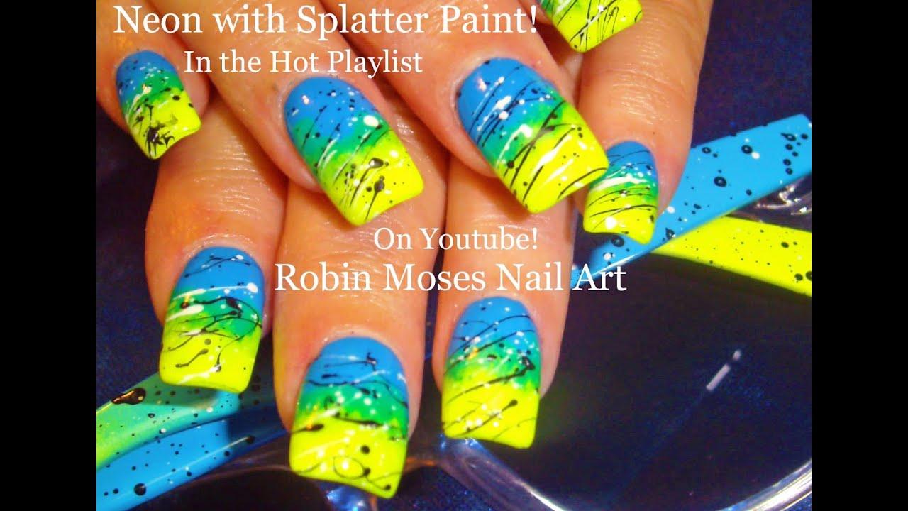 Neon Splatter Paint Nails Neon Gradient Splatter Paint