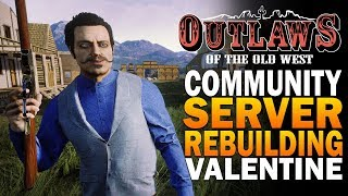 Recreating Valentine In Outlaws Of The Old West Gameplay - Stables, General Store & Hotel