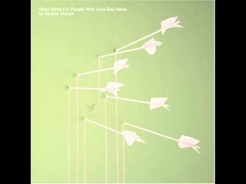 Modest Mouse - The Good Times Are Killing Me
