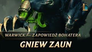 Warwick: Gniew Zaun | Zapowiedź bohatera — League of Legends