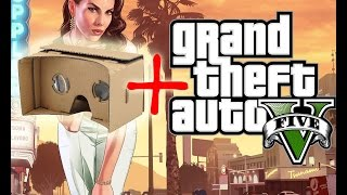 grand theft auto 5 san andreas in virtual reality using Google Cardboard tutorial
