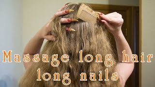 Head massage relax long hair long red nails scratching