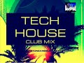 TECH HOUSE 2018 CLUB MIX VOL. 1