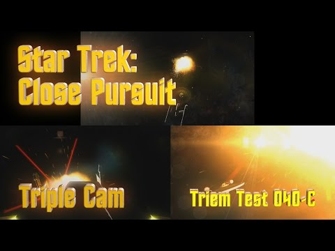 Triem Test 040 - Star Trek: Close Pursuit - Triple Cam