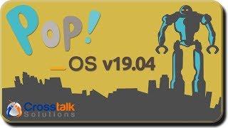 Pop!_OS v19.04 Overview