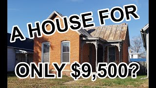 Buying a house for $9,500