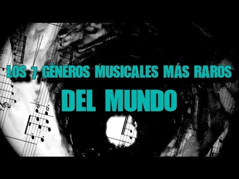 TOP: LOS 7 GÉNEROS MUSICALES MÁS RAROS DEL MUNDO | Dross