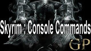 Skyrim : Console Commands