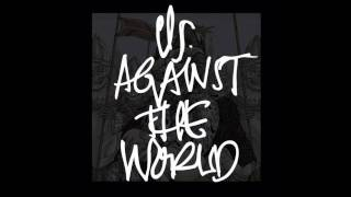 Us Against The World-Kings Will Fall