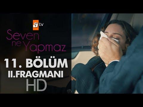 Seven Ne Yapmaz 11. Bölüm 2. Fragman | Final