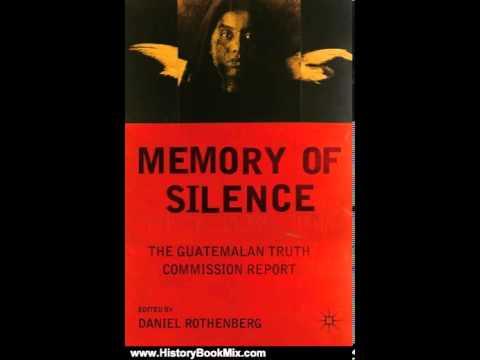 Guatemala History Book History Book Review Memory of