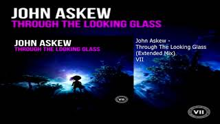 Download Song John Askew - Through The Looking Glass (Extended Mix) Free StafaMp3