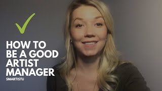 How to Be a Good Artist Manager (In The Music Business)