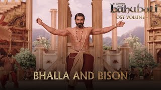 Baahubali OST Volume 01 Bhalla and Bison | MM Keeravaani
