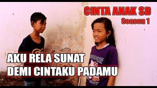 """Film Klaten: """"CINTA ANAK SD"""" (season 1)"""