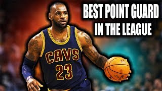 Is LeBron James the BEST point guard in the NBA?