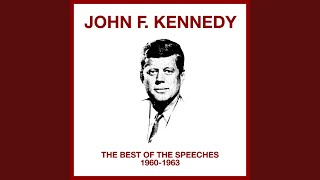 John F. Kennedy - State Of The Union Message — January 31, 1961