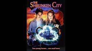 The Shrunken City - Movie