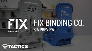 Fix Binding Co. 2018 Snowboard Bindings | SIA Preview - Tactics.com