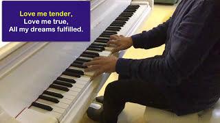 Elvis Presley - Love me tender - Piano, avec paroles