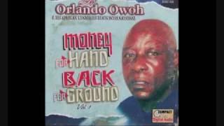 Dr  Orlando Owoh ~ Sisi Salewa