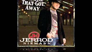 Watch Jerrod Niemann The One That Got Away video