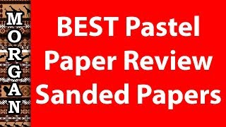 Best pastel paper review - for detailed art