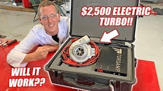 Dyno Testing a $2,500 ELECTRIC TURBO! 48 Volts of BOOST!!