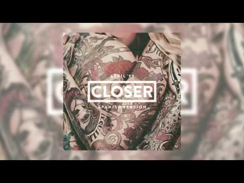 The Chainsmokers - Closer (Spanish Version) [Audio]