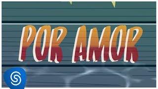 Zé Maria Por Amor Vídeo Oficial