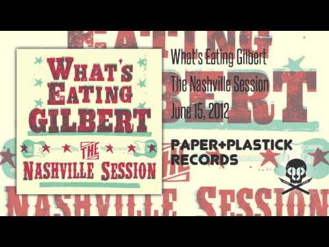 Whats Eating Gilbert - The Nashville Session (album)
