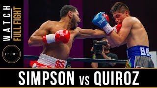 Simpson vs Quiroz FULL FIGHT: May 25, 2019 - PBC on FS1