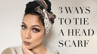 Three Ways to Tie Your Turban/Headscarf Tutorial | My Three Favourite Scarf/Turban Styles!