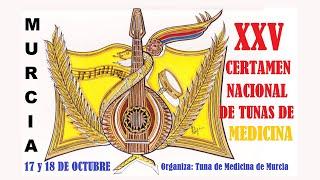 XXV Certamen Nacional de Tunas de Medicina