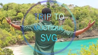 TRIP TO MUSTIQUE, ST VINCENT AND THE GRENADINES 2017