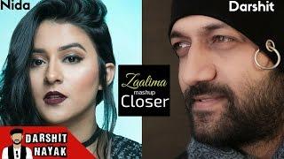 Zaalima - Raees | The Chainsmokers - Closer | Cover by Darshit Nayak | Ft.  Nida | New Mashup 2017